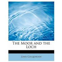 Moor and the Loch