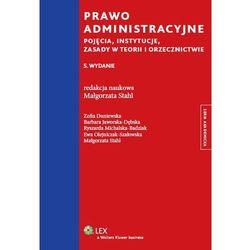 Prawo administracyjne. Pojęcia, instytucje, zasady w teorii i orzecznictwie (opr. miękka)