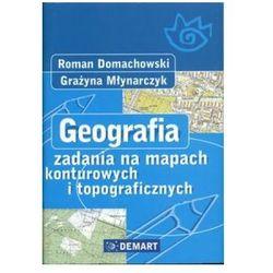 GEOGRAFIA ZADANIA NA MAPACH DEMART (opr. miękka)