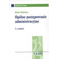 Ogólne postępowanie administracyjne (opr. miękka)