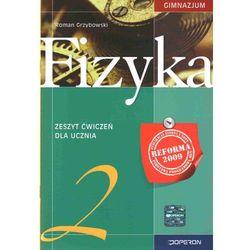 Fizyka. Klasa 2. Zeszyt ćwiczeń. Reforma 2009 (opr. miękka)