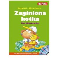 Angielski z Nicholasem. Zaginiona kotka. The Missing Cat +CD
