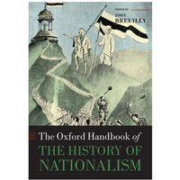 Oxford Handbook of the History of Nationalism