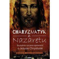 Charyzmatyk z Nazaretu - Wysyłka od 3,99 (opr. miękka)