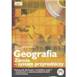 Geografia. Ziemia - system przyrodniczy + CD. (opr. miękka)