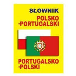 Słownik polsko-portugalski portugalsko-polski - Wysyłka od 3,99 - porównuj ceny z wysyłką (opr. kartonowa)