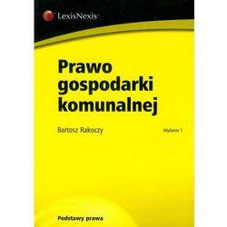 Prawo gospodarki komunalnej (opr. miękka)