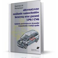 Alternatywne zasilanie samochodów benzyną oraz gazami LPG i CNG (opr. miękka)