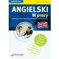 Angielski W pracy z płytą CD - Hadley Kevin, Michalik Mariusz, Wiśniewska Katarzyna (opr. kartonowa)