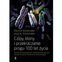 Czipy, klony i przekraczanie progu 100 lat życia (opr. miękka)