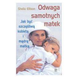 Odwaga samotnych matek