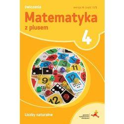 Matematyka SP 4 Z Plusem L. Naturalne wersja A GWO