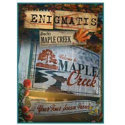 Enigmatis Duchy Maple Creek (PC)