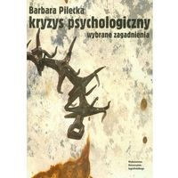 Kryzys psychologiczny. Wybrane zagadnienia (opr. broszurowa)