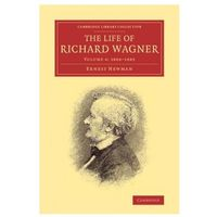 The Life of Richard Wagner