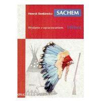 Sachem. Lektura z opracowaniem + zakładka do książki GRATIS