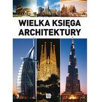 Wielka księga architektury (opr. twarda)
