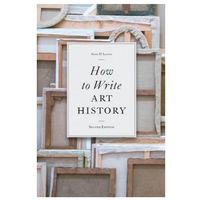How to Write Art History, 2e