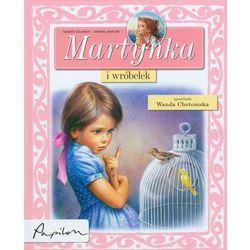 Martynka i wróbelek (opr. twarda)