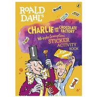 Roald Dahl's Charlie And The Chocolate Factory Whipple-scrumptious Sticker Activity Book (opr. miękka)