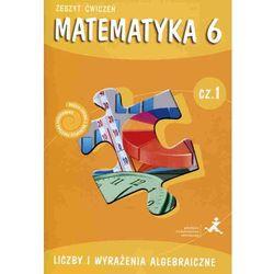 MATEMATYKA 6 GWO ĆW CZ.1 LICZBY NPP /BR