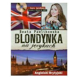 Blondynka na językach. Angielski Brytyjski. Kurs językowy CD MP3