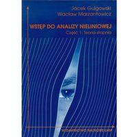 Wstęp do analizy nieliniowej. Część 1 (opr. miękka)