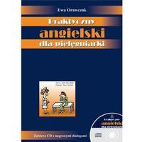 Praktyczny angielski dla pielęgniarki + 2CD (opr. miękka)