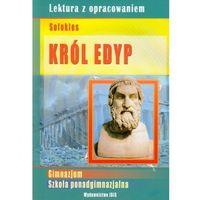 Król Edyp Lektura z opracowaniem (opr. miękka)