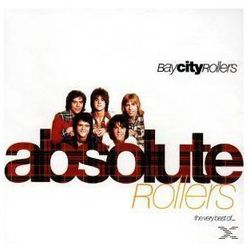 Bay City Rollers - Absolute Rollers-The Very Best Of Bay City Rollers