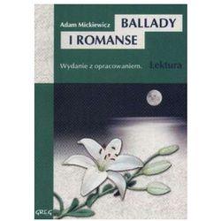 Ballady i romanse. Lektura z opracowaniem (opr. miękka)