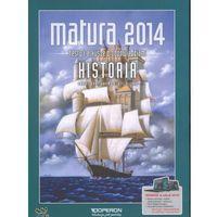 Matura 2014 Historia. Testy dla maturzysty. Zakres podstawowy i rozszerzony (opr. broszurowa)