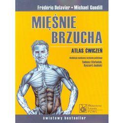 Mięśnie brzucha Atlas ćwiczeń (opr. miękka)