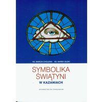 Symbolika Świątyni w Kazaniach (opr. miękka)