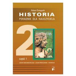 Historia, klasa 2, poziom podstawowy i rozszerzony, Od renesansu do czasów napoleońskich Poradnik dla nauczyciela, część 1, Nowa Era