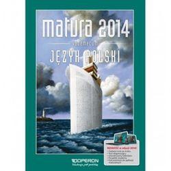 Język polski Vademecum Matura 2014 Zakres podstawowy i rozszerzony (opr. miękka)