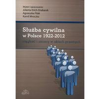 Służba cywilna w Polsce 1922 - 2012 (opr. miękka)