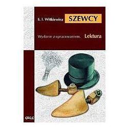Stanisław Ignacy Witkiewicz. Szewcy - lektury z omówieniem, liceum i technikum. (opr. miękka)