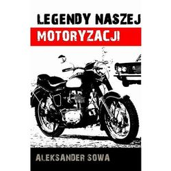 EBOOK Legendy naszej motoryzacji