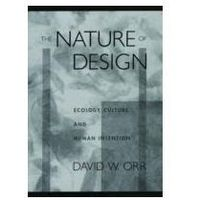 EBOOK Nature of Design:Ecology, Culture, and Human Intention