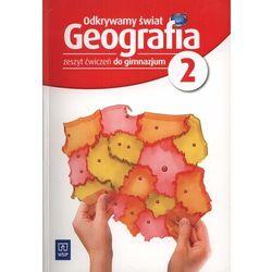 Geografia Odkrywamy świat GIMN kl.2 ćwiczenia / Edycja 2012 (opr. miękka)