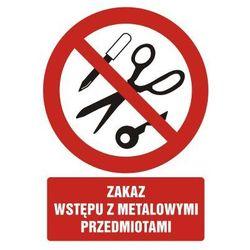 Zakaz wstępu zmetalowymi przedmiotami