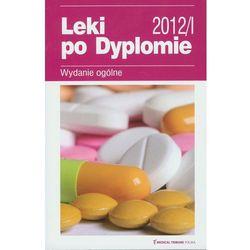 Leki po Dyplomie 2012/I (opr. miękka)