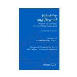 EBOOK Ethnicity and Beyond: Theories and Dilemmas of Jewish Group Demarcation