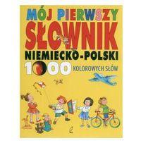 Mój pierwszy słownik niemiecko - polski