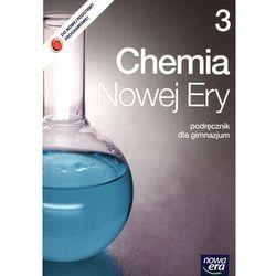 Chemia Nowej Ery. Podręcznik. Część 3. Gimnazjum (opr. miękka)