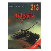BUŁGARIA 1945 -1955 MILITARIA 313 Janusz Ledwoch (opr. miękka)