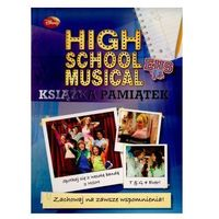 High School Musical. Książka pamiątek (opr. twarda)