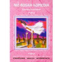 Nie-Boska komedia Zygmunta Krasińskiego - Wysyłka od 5,99 - kupuj w sprawdzonych księgarniach !!! (opr. miękka)
