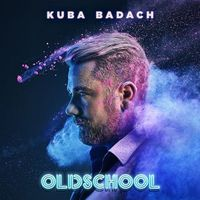 Oldschool (CD) - Kuba Badach